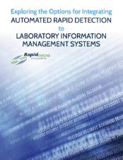 Exploring the Options for Integrating Automated Rapid Detection to LIMS