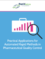 Practical Applications for Automated Rapid Methods in Pharmaceutical Quality Control